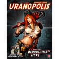 Настольная игра Neuroshima Hex 3.0: Uranopolis (Нейрошима Гекс, Нейрошима 3.0: Уранополис)